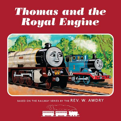 Thomas & Friends: Thomas and the Royal Engine (Paperback)