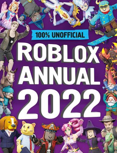 Unofficial Roblox Annual 2022 (Hardback)