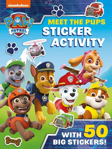 Paw Patrol: Meet the Pups Sticker Activity: A Nickelodeon Series (Paperback)