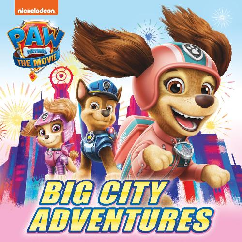 PAW Patrol The Movie: Big City Adventures Picture Book (Paperback)