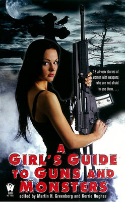 A Girl's Guide To Guns And Monsters (Paperback)