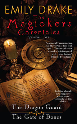 Magickers Chronicles, The: Volume 2 (Paperback)