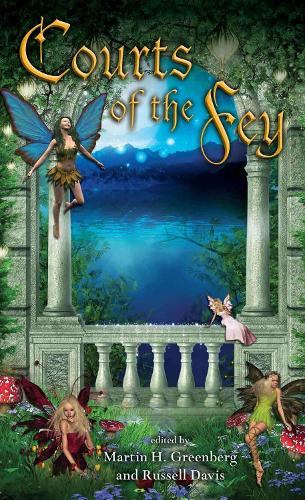 Courts Of The Fey (Paperback)