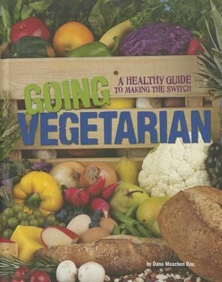 Going Vegetarian - Food Rebellion (Paperback)