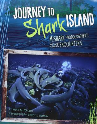 Journey to Shark Island: A Shark Photographer's Close Encounters (Paperback)