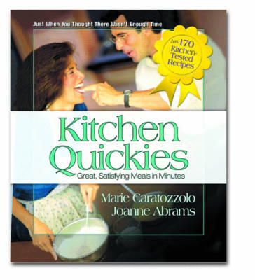Kitchen Quickies: Great Satisfying Meals in Minutes (Paperback)