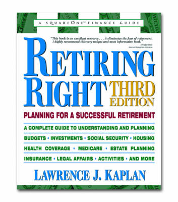 Retiring Right: Planning for a Successful Retirement (Paperback)