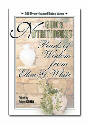 God'S Nutritionist: Pearls of Wisdom from Ellen G. White (Paperback)