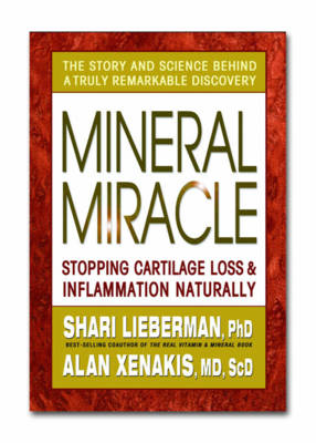 Mineral Miracle: Stopping Cartilage Loss & Inflammation Naturally (Paperback)