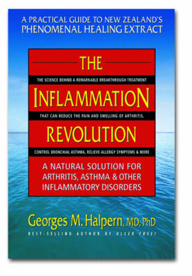 The Inflammation Revolution: A Natural Solution for Arthritis Asthma and Other Inflammatory Disorders (Paperback)