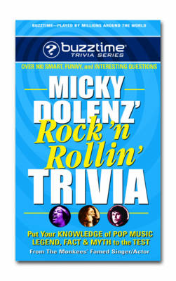 Micky Dolenz Rock n Rollin Trivia: Put Your Knowledge of Pop Music Legend Fact & Myth to the Test (Paperback)