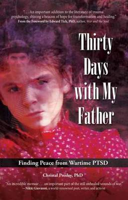 Thirty Days with My Father: Finding Peace from Wartime PTSD (Paperback)