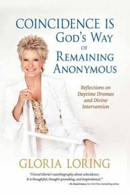Coincidence is God's Way of Remaining Anonymous: Reflections on Daytime Dramas and Divine Intervention (Paperback)