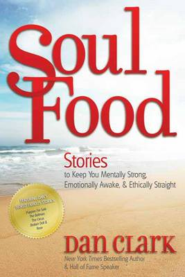 Soul Food Stories to Keep You Mentally Strong, Emotionally Awake & Ethically Straight (Paperback)