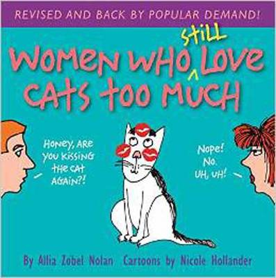 Women Who Still Love Cats Too Much (Paperback)