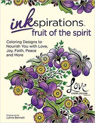 Inkspirations Fruit of the Spirit: Coloring Designs to Nourish You with Love, Joy, Faith, Peace and More - Inkspirations (Paperback)