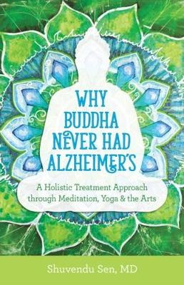 Why Budda Never Had Alzheimers (Paperback)