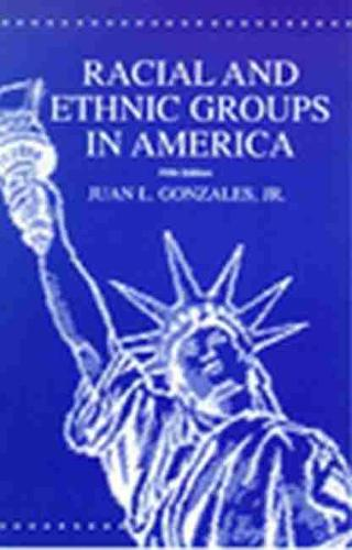 Racial and Ethnic Groups in America (Paperback)