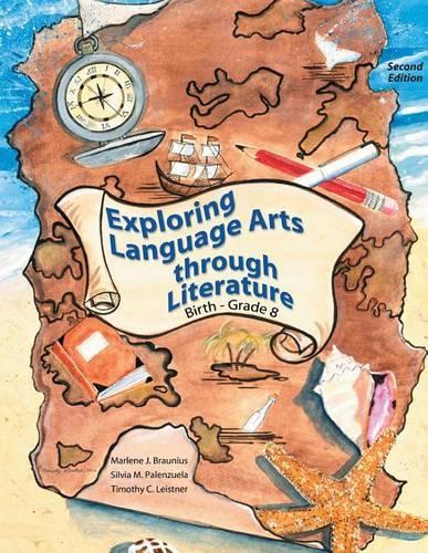 Exploring Language Arts Through Literature: Birth - Grade 8 (Paperback)