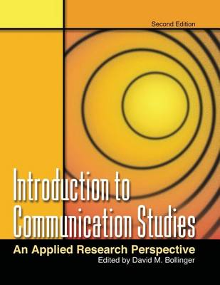 Introduction to Communication Studies: An Applied Research Perspective (Paperback)