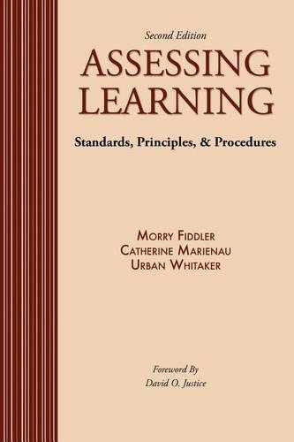 Assessing Learning: Standards Princples and Procedures (Paperback)