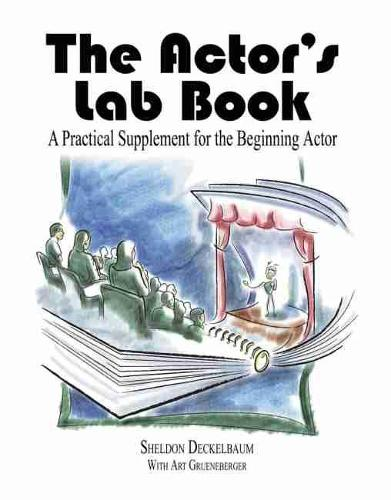 The Actor's Lab Book: A Practical Supplement for the Beginning Actor (Paperback)