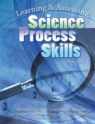 Learning and Assessing Science Process Skills (Paperback)