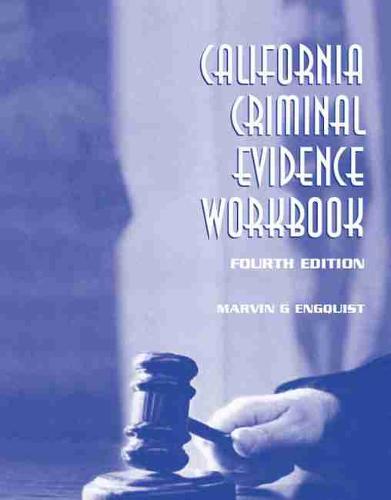 California Criminal Evidence Workbook (Spiral bound)