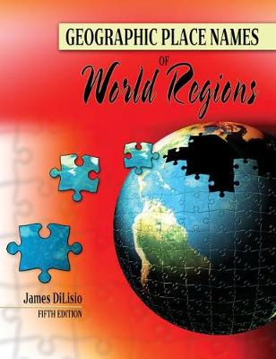 Geographic Place Names of World Regions (Paperback)