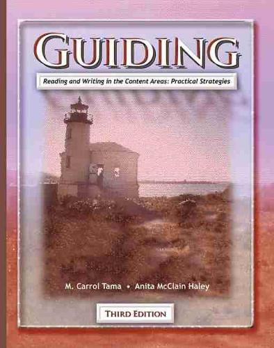 Guiding Reading and Writing in the Content Areas: Practical Stategies (Paperback)