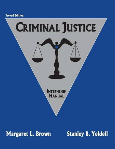 Criminal Justice: Internship Manual (Hardback)