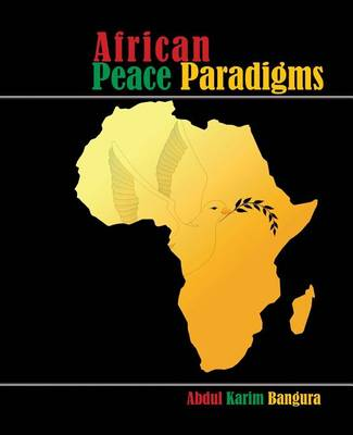 African Peace Paradigms (Paperback)