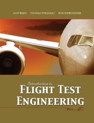 Introduction to Flight Test Engineering, Volume Two (Paperback)