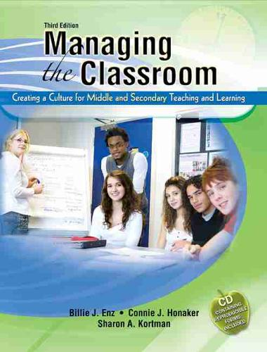 Managing the Classroom: Creating a Culture for Middle and Secondary Teaching and Learning (Paperback)