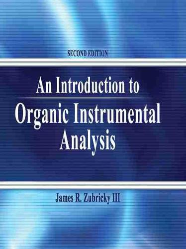 An Introduction to Organic Instrumental Analysis (Paperback)