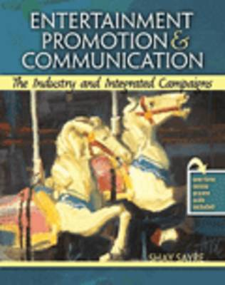 Entertainment Promotion and Communication: The Industry and Integrated Campaigns (Paperback)