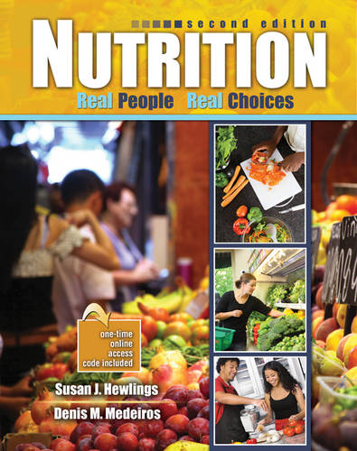Nutrition: Real People, Real Choices (Paperback)