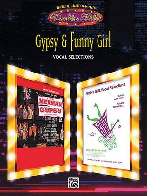 Gypsy and Funny Girl: Vocal Selections (Paperback)