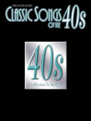 Classic Songs of the 40'S (Paperback)