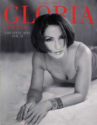 Gloria Estafan: Greatest Hits Vol 2: Piano, Vocal, Guitar (Paperback)