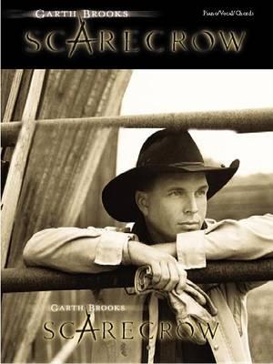 Garth Brooks: Scarecrow: Piano/Voice/Guitar (Paperback)
