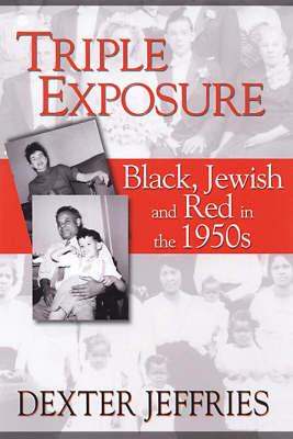 Triple Exposure (Paperback)