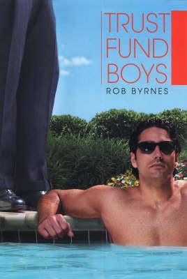 Trust Fund Boys (Hardback)