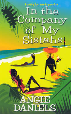 In The Company Of My Sistahs (Paperback)