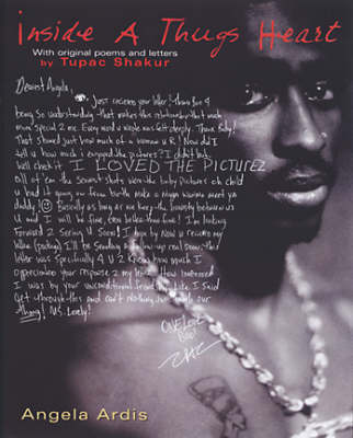 Inside A Thug's Heart: With Original Poems and Letters by Tupac Shakur (Hardback)