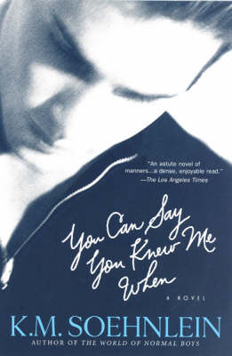 You Can Say You Knew Me When (Paperback)