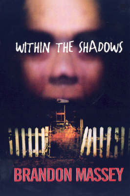 Within The Shadows (Paperback)