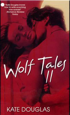Wolf Tales Ii (Paperback)