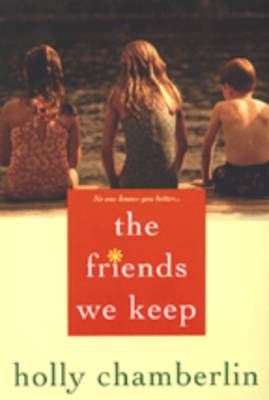 The Friends We Keep (Paperback)