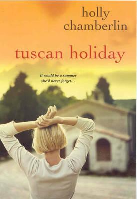 Tuscan Holiday (Paperback)